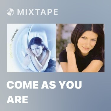 Mixtape Come As You Are - Various Artists