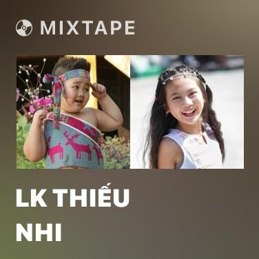 Radio LK Thiếu Nhi - Various Artists