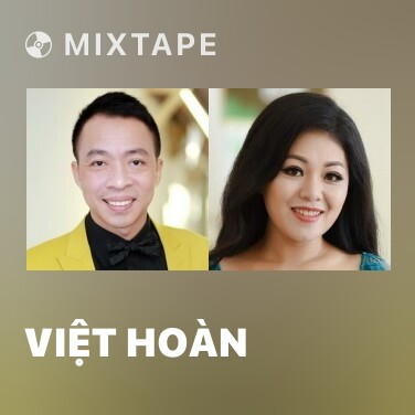 Mixtape Việt Hoàn - Various Artists