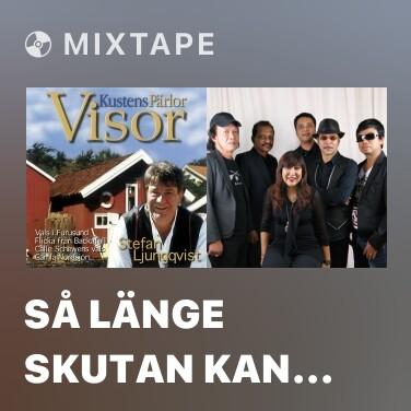 Mixtape Så länge skutan kan gå - Various Artists