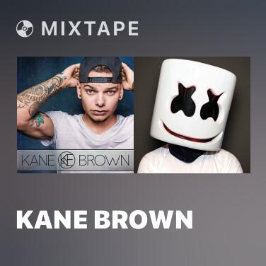 Mixtape Kane Brown - Various Artists