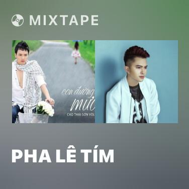 Mixtape Pha Lê Tím - Various Artists