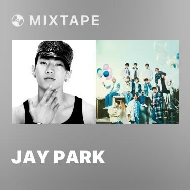 Mixtape Jay Park - Various Artists