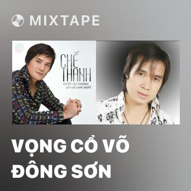 Radio Vọng Cổ Võ Đông Sơn - Various Artists