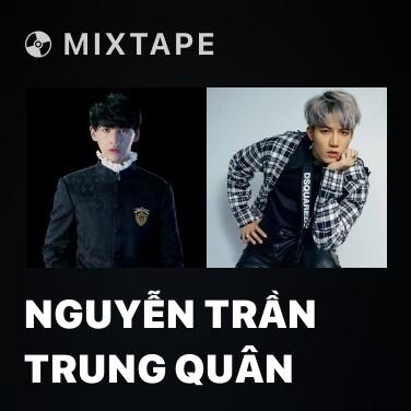 Mixtape Nguyễn Trần Trung Quân - Various Artists