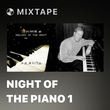 Mixtape Night Of The Piano 1 - Various Artists
