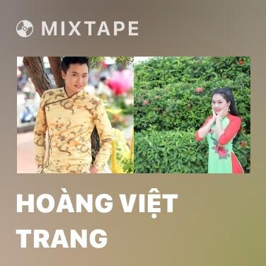 Mixtape Hoàng Việt Trang - Various Artists