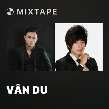 Mixtape Vân Du - Various Artists