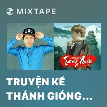 Mixtape Truyện Kể Thánh Gióng (Removed) - Various Artists