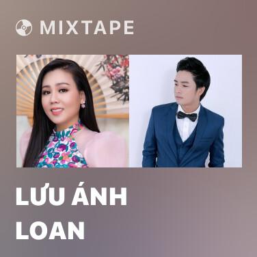 Radio Lưu Ánh Loan - Various Artists