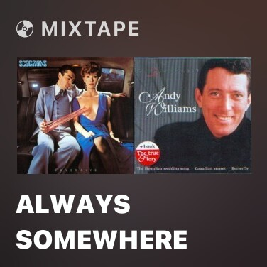 Mixtape Always Somewhere