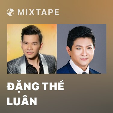 Mixtape Đặng Thế Luân - Various Artists