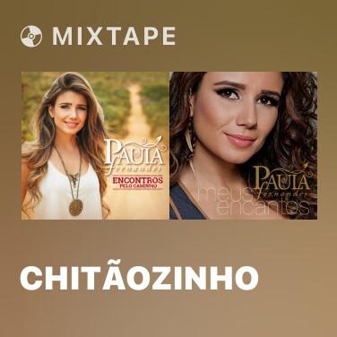 Mixtape Chitãozinho