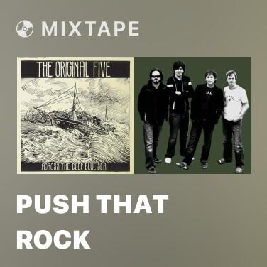 Mixtape Push That Rock - Various Artists