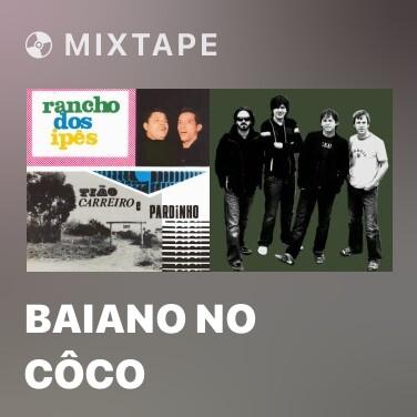 Radio Baiano no côco - Various Artists