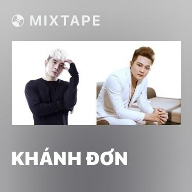 Mixtape Khánh Đơn - Various Artists