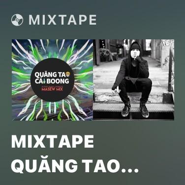 Mixtape Mixtape Quăng Tao Cây Boong (Masew Mix) - Various Artists