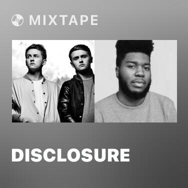 Mixtape Disclosure - Various Artists