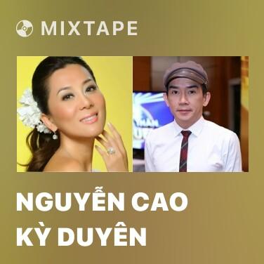 Mixtape Nguyễn Cao Kỳ Duyên - Various Artists