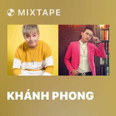 Mixtape Khánh Phong