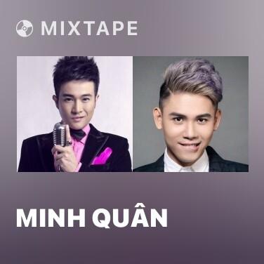 Mixtape Minh Quân - Various Artists