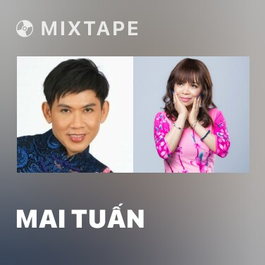 Mixtape Mai Tuấn - Various Artists