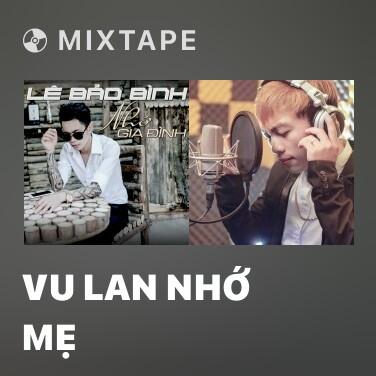 Radio Vu Lan Nhớ Mẹ - Various Artists