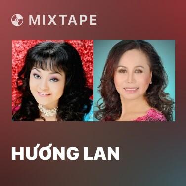 Mixtape Hương Lan - Various Artists