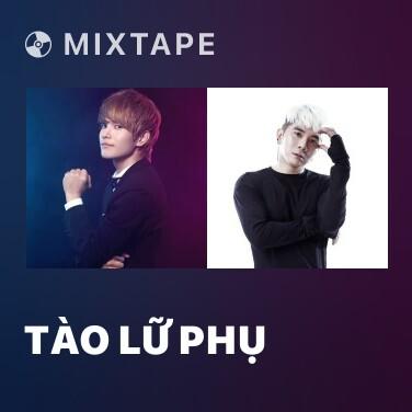 Radio Tào Lữ Phụ - Various Artists