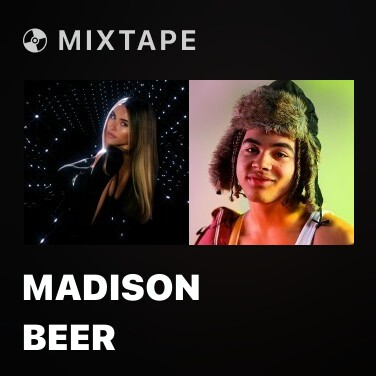 Mixtape Madison Beer - Various Artists