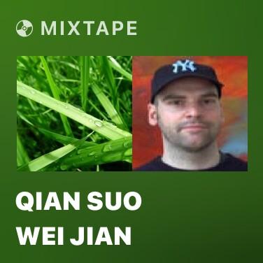 Mixtape Qian Suo Wei Jian - Various Artists