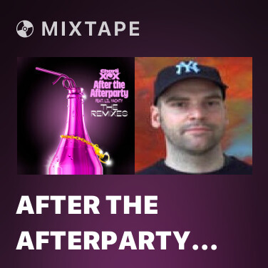Mixtape After The Afterparty (Jax Jones Remix) - Various Artists