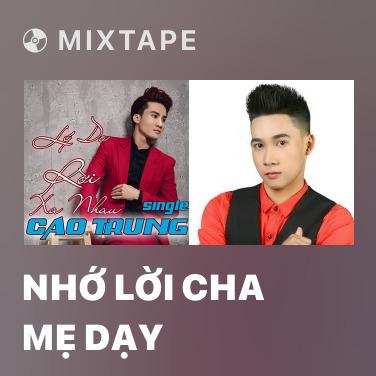 Radio Nhớ Lời Cha Mẹ Dạy - Various Artists