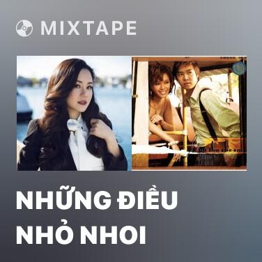 Mixtape Những Điều Nhỏ Nhoi - Various Artists