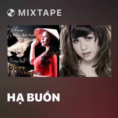 Radio Hạ Buồn - Various Artists