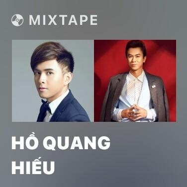 Mixtape Hồ Quang Hiếu - Various Artists