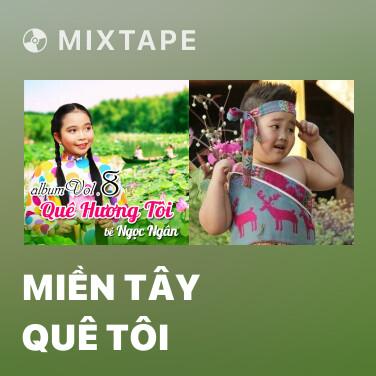 Radio Miền Tây Quê Tôi - Various Artists