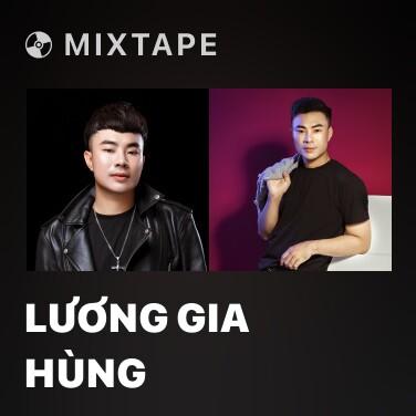 Mixtape Lương Gia Hùng - Various Artists