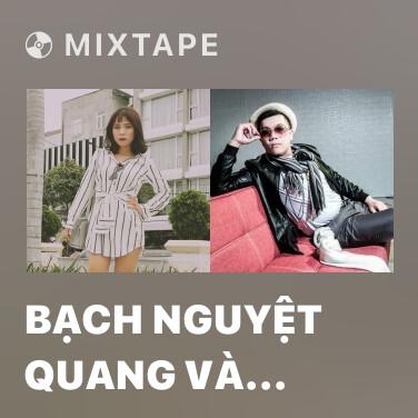 Mixtape Bạch Nguyệt Quang Và Nốt Chu Sa (HM Remix) - Various Artists