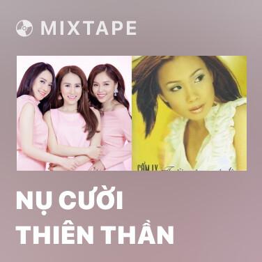 Mixtape Nụ Cười Thiên Thần - Various Artists