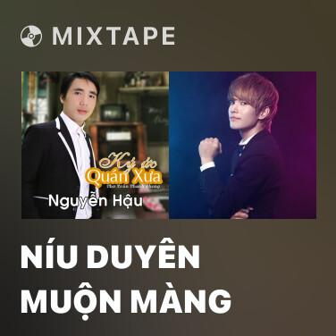 Radio Níu Duyên Muộn Màng - Various Artists
