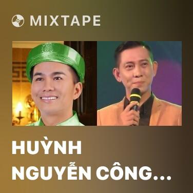 Mixtape Huỳnh Nguyễn Công Bằng - Various Artists