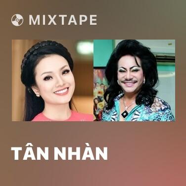Mixtape Tân Nhàn - Various Artists