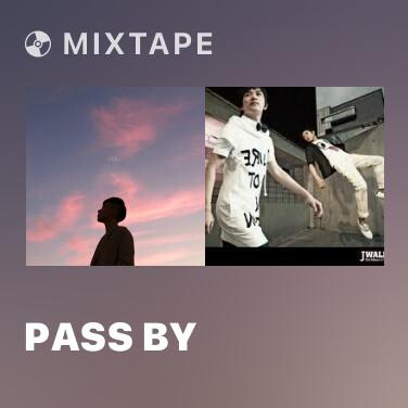 Mixtape Pass by - Various Artists