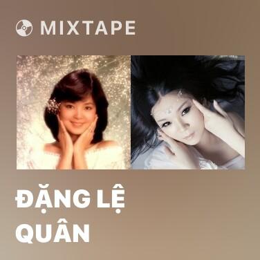 Radio Đặng Lệ Quân - Various Artists