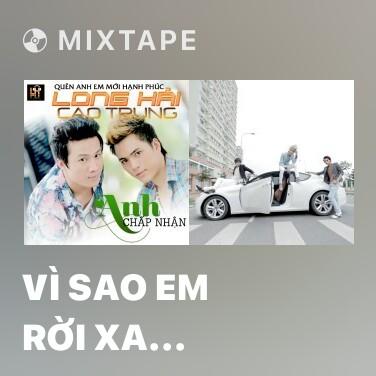 Radio Vì Sao Em Rời Xa (Remix) - Various Artists