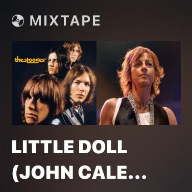 Mixtape Little Doll (John Cale Mix) [2019 Remaster] - Various Artists