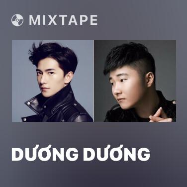 Mixtape Dương Dương - Various Artists