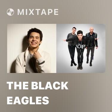 Mixtape The Black Eagles - Various Artists