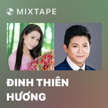 Radio Đinh Thiên Hương - Various Artists